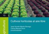 Cajamar presenta la publicación 'Cultivos hortícolas al aire libre'