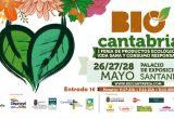 La feria ecológica BioCantabria reunirá a un centenar de expositores del 26 al 28 de mayo