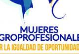 I Foro Nacional Business Agro 'Mujeres Agroprofesionales. Por la Igualdad de Oportunidades'